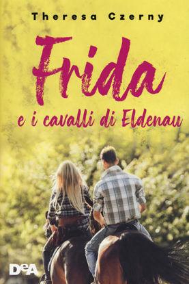 Immagine di FRIDA E I CAVALLI DI ELDENAU