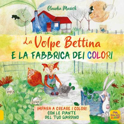 Immagine di VOLPE BETTINA E LA FABBRICA DEI COLORI (LA)