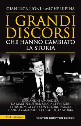 Immagine di GRANDI DISCORSI CHE HANNO CAMBIATO LA STORIA (I)