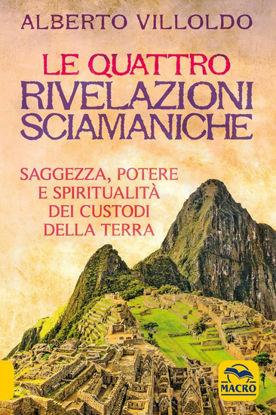 Immagine di QUATTRO RIVELAZIONI SCIAMANICHE