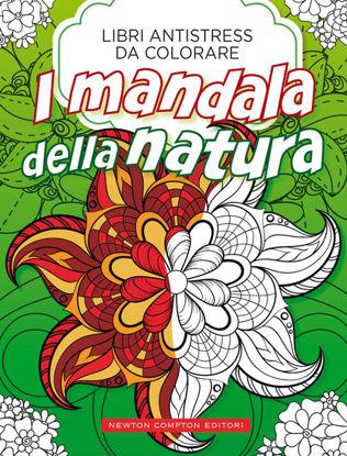 Immagine di MANDALA DELLA NATURA. LIBRI ANTISTRESS DA COLORARE (I)