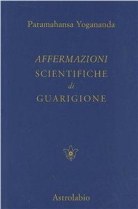 Immagine di AFFERMAZIONI SCIENTIFICHE DI GUARIGIONE