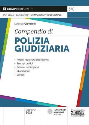 Immagine di COMPENDIO DI POLIZIA GIUDIZIARIA 2021
