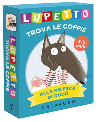 Immagine di ALLA RICERCA DI DUDU. LUPETTO TROVA LE COPPIE. AMICO LUPO. CON 45 CARTE