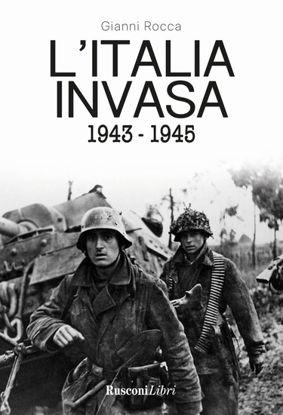 Immagine di ITALIA INVASA 1943-1945 (L`)