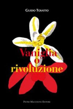Immagine di VANIGLIA O RIVOLUZIONE