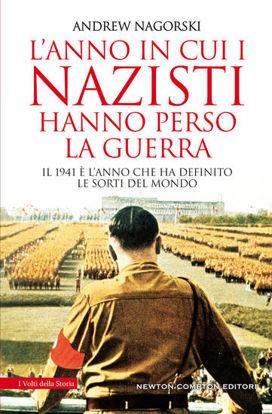 Immagine di ANNO IN CUI I NAZISTI HANNO PERSO LA GUERRA (L`)