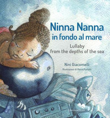 Immagine di NINNA NANNA IN FONDO AL MARE. EDIZ. ITALIANA E INGLESE. CON CD-AUDIO