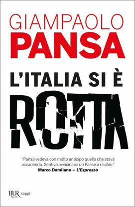 Immagine di ITALIA SI E` ROTTA (L`)
