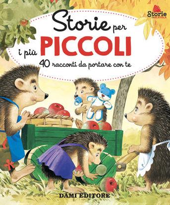 Immagine di STORIE PER I PIU` PICCOLI. 40 RACCONTI DA PORTARE CON TE