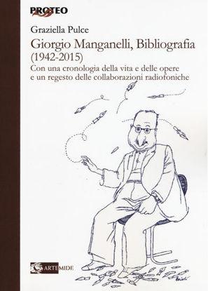 Immagine di GIORGIO MANGANELLI, BIBLIOGRAFIA (1942-2015)