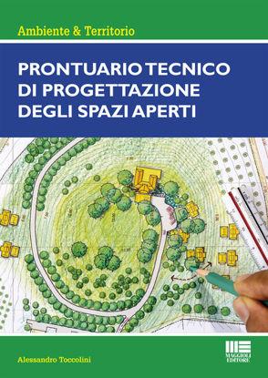 Immagine di PRONTUARIO TECNICO DI PROGETTAZIONE DEGLI SPAZI APERTI