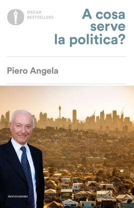 Immagine di A COSA SERVE LA POLITICA?