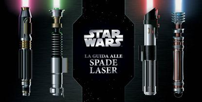 Immagine di GUIDA ALLE SPADE LASER. STAR WARS (LA)