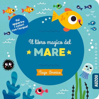 Immagine di LIBRO MAGICO DEL MARE (IL)