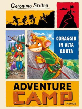 Immagine di CORAGGIO IN ALTA QUOTA. ADVENTURE CAMP - VOLUME 2