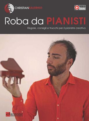 Immagine di ROBA DA PIANISTI. REGOLE, CONSIGLI E TRUCCHI PER IL PIANISTA CREATIVO