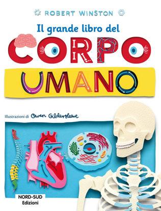 Immagine di GRANDE LIBRO DEL CORPO UMANO (IL)
