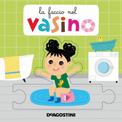 Immagine di FACCIO NEL VASINO (LA)
