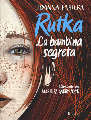 Immagine di RUTKA. LA BAMBINA SEGRETA