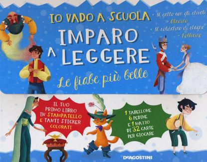 Immagine di IO VADO A SCUOLA IMPARO A LEGGERE: LE FIABE PIU` BELLE