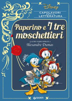 Immagine di PAPERINO E I TRE MOSCHETTIERI E ALTRE STORIE ISPIRATE A ALEXANDRE DUMAS