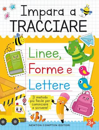 Immagine di IMPARA A TRACCIARE LINEE FORME E LETTERE