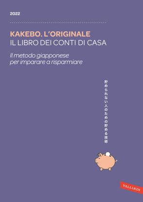 Immagine di KAKEBO 2022. IL LIBRO DEI CONTI DI CASA. IL METODO GIAPPONESE PER IMPARARE A RISPARMIARE