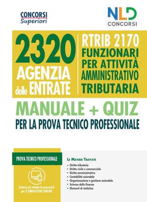 Immagine di CONCORSO 2320 AGENZIA DELLE ENTRATE - RTRIB2170 FUNZIONARI PER ATTIVITA` AMMINISTRATIVO TRIBUTARIA