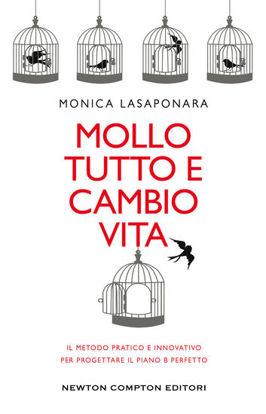 Immagine di MOLLO TUTTO E CAMBIO VITA