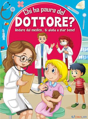 Immagine di CHI HA PAURA DEL DOTTORE? ANDARE DAL MEDICO... TI AIUTA A STAR BENE!